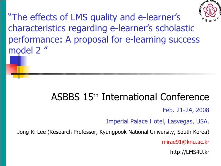 """"""" The effects of LMS quality and e-learner's characteristics regarding e-learner's scholastic performance: A proposal for ..."""