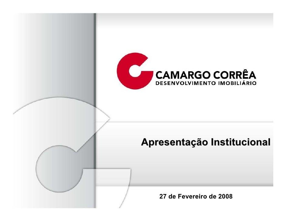 Apresentação Institucional        27 de Fevereiro de 2008