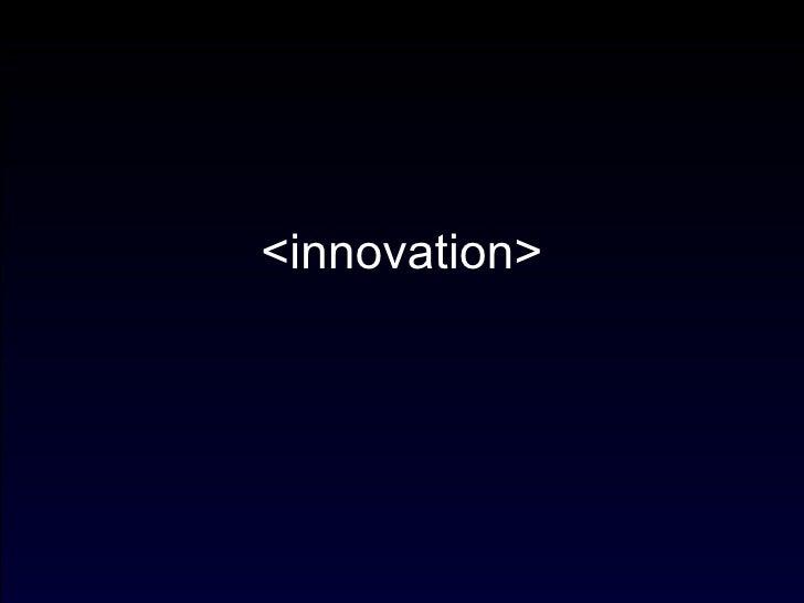 <innovation>