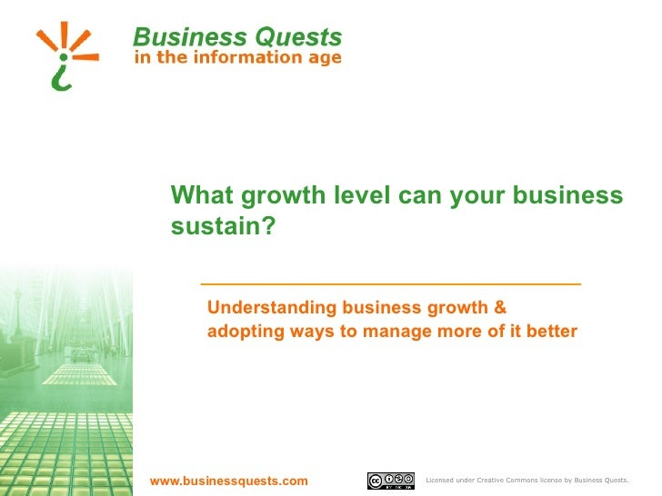 What growth level can your business sustain? Understanding business growth & adopting ways to manage more of it better