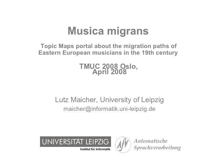 Musica migrans   Topic Maps portal about the migration paths of  Eastern European musicians in the 19th century   TMUC 200...