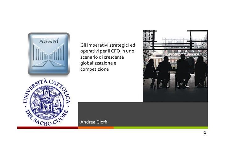Gli imperativi strategici ed operativi per il CFO in uno scenario di crescente globalizzazione ...