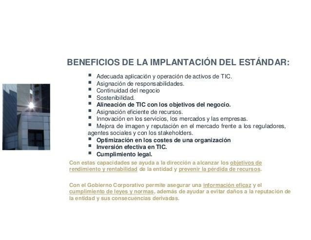 Adecuada aplicación y operación de activos de TIC. Asignación de responsabilidades. Continuidad del negocio Sostenibilidad...