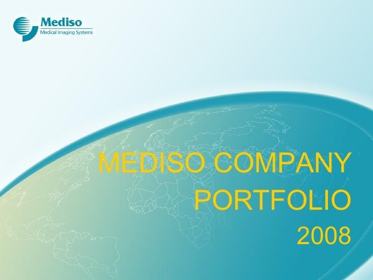 MEDISO COMPANY PORTFOLIO 2008