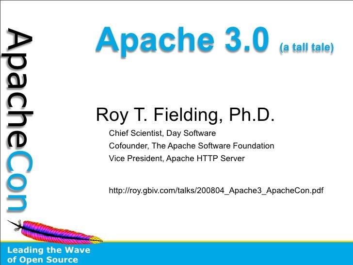 Apache 3.0 ApacheCon                                                                  (a tall tale)                       ...