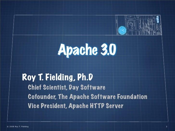 Apache 3.0 (a tall tale) Slide 2