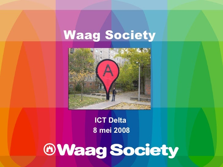 Waag Society ICT Delta  8 mei 2008