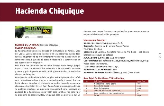 [31] Nombre de la finca Hacienda Asturias ReseÑa histórica La hacienda Asturias está ubicada en el centro del Valle del Ca...