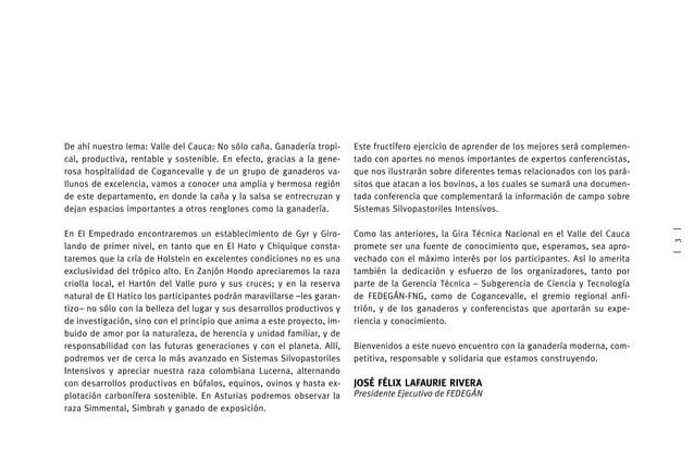 [5] Prólogo 2 Sección uno Contexto regional ganadero - Valle del Cauca 6 Sección dos Empresas ganaderas 10 Haci...