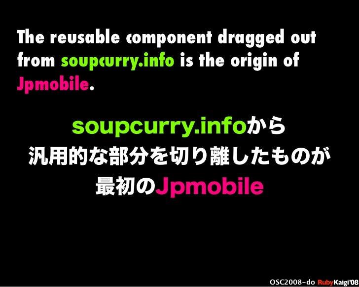 œ { Œ ^ C g Ł œ {Ruby c2008 S f [ ^ œ { Œ ^ C g ¨ œ { Œ ^ C g Ł œ { Œ ^ C g ¨ OSC2008-do soupcurry.infoから 汎用的な部分を切り離したものが ...