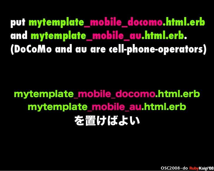 œ { Œ ^ C g Ł œ {Ruby c2008 S f [ ^ œ { Œ ^ C g ¨ œ { Œ ^ C g Ł œ { Œ ^ C g ¨ OSC2008-do mytemplate_mobile_docomo.html.erb...