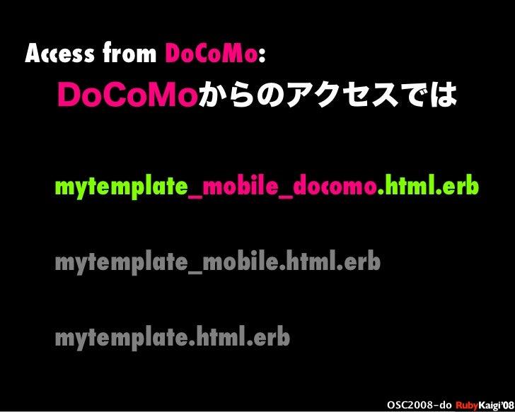 œ { Œ ^ C g Ł œ {Ruby c2008 S f [ ^ œ { Œ ^ C g ¨ œ { Œ ^ C g Ł œ { Œ ^ C g ¨ OSC2008-do DoCoMoからのアクセスでは Access from DoCoM...
