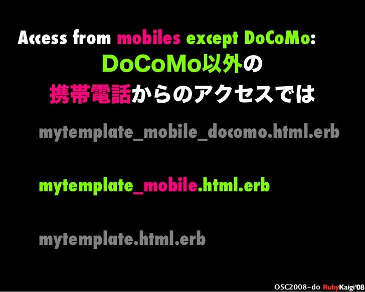 œ { Œ ^ C g Ł œ {Ruby c2008 S f [ ^ œ { Œ ^ C g ¨ œ { Œ ^ C g Ł œ { Œ ^ C g ¨ OSC2008-do mytemplate_mobile.html.erb DoCoMo...