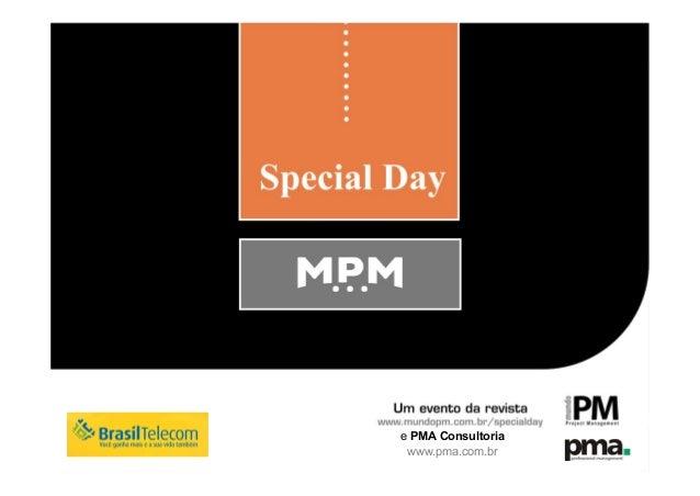e PMA Consultoria www.pma.com.br