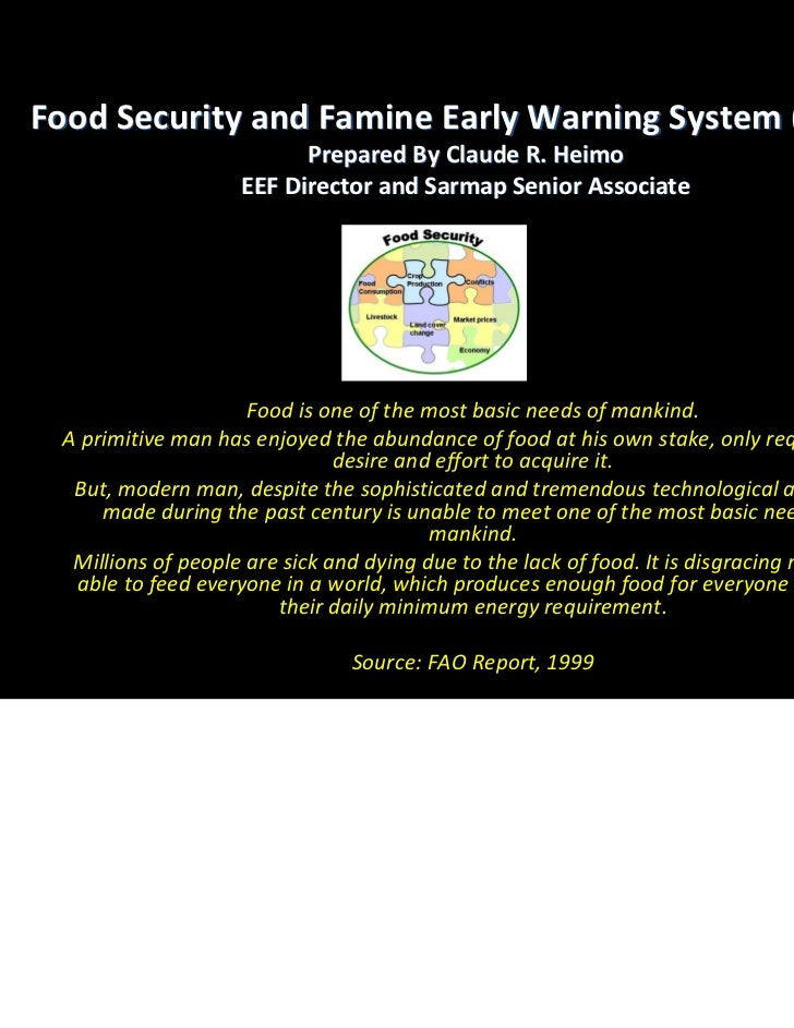 Food Security and Famine Early Warning System (FEWS)                          Prepared By Claude R. Heimo                 ...
