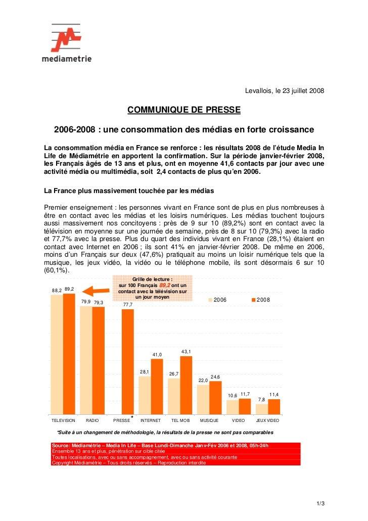 Levallois, le 23 juillet 2008                                   COMMUNIQUE DE PRESSE     2006-2008 : une consommation des ...
