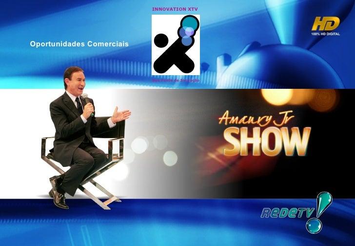 Oportunidades Comerciais INNOVATION XTV Sua Fonte de Inovaç ão
