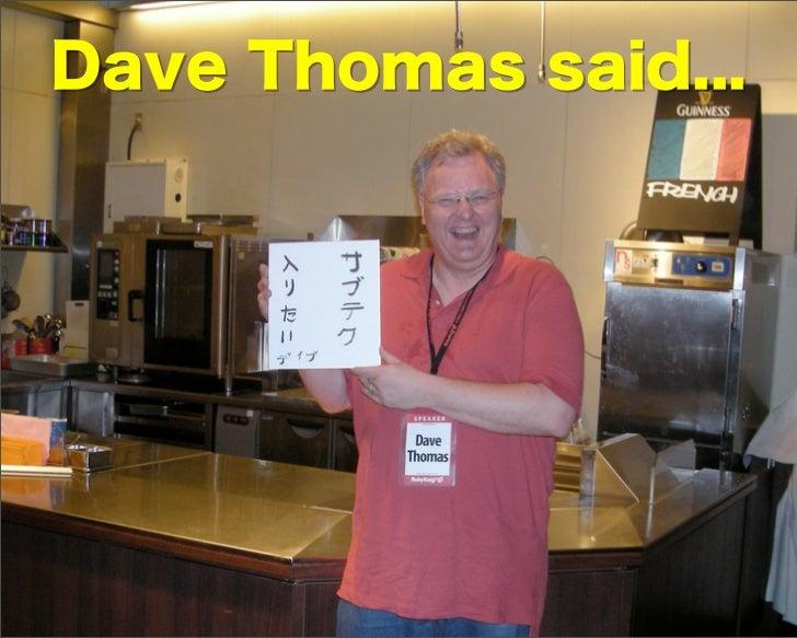 Dave Thomas said...
