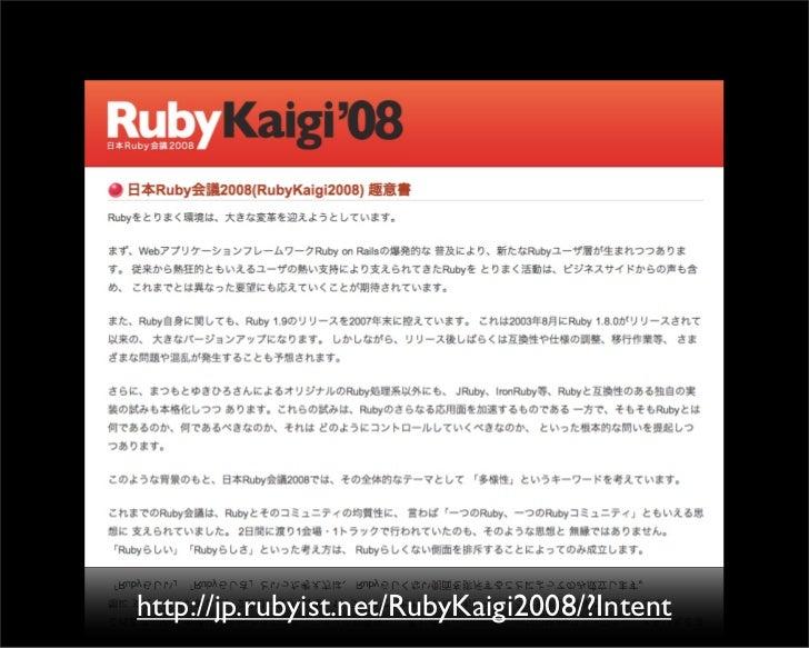 http://jp.rubyist.net/RubyKaigi2008/?Intent