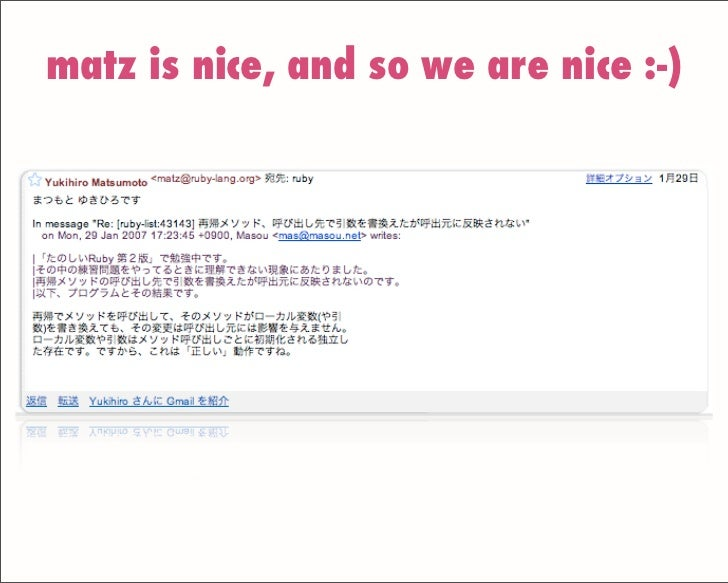 matz is nice, and so we are nice :-)