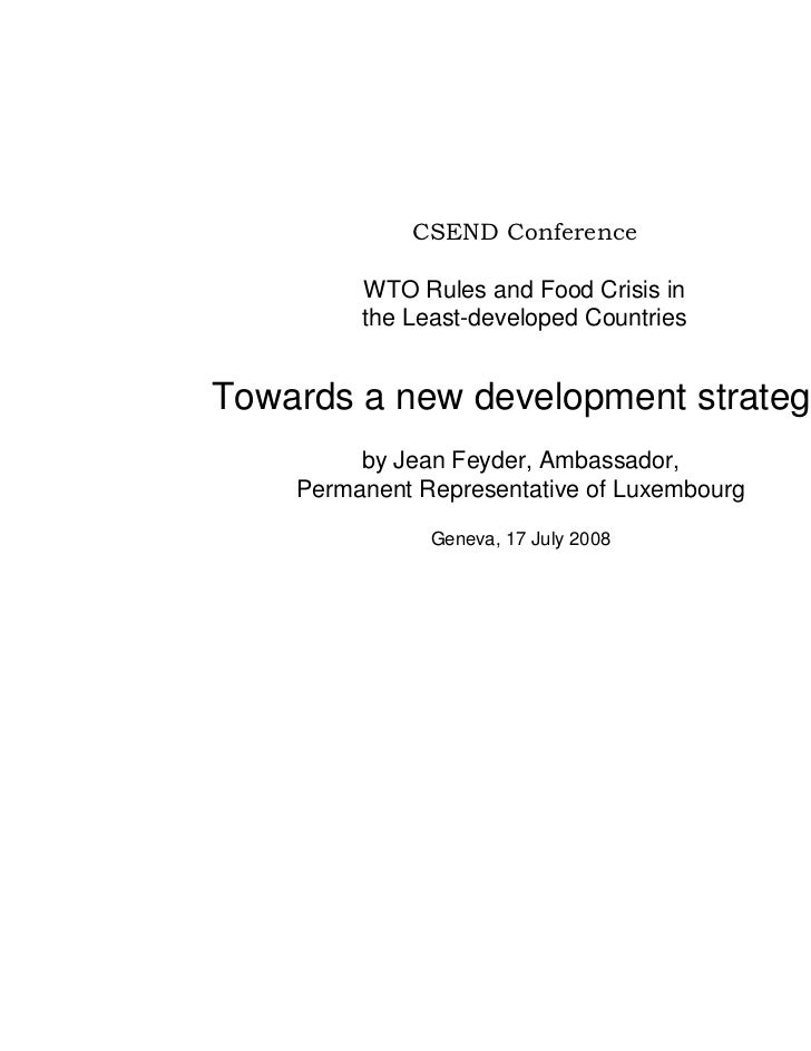 CSEND Conference         WTO Rules and Food Crisis in         the Least-developed CountriesTowards a new development strat...