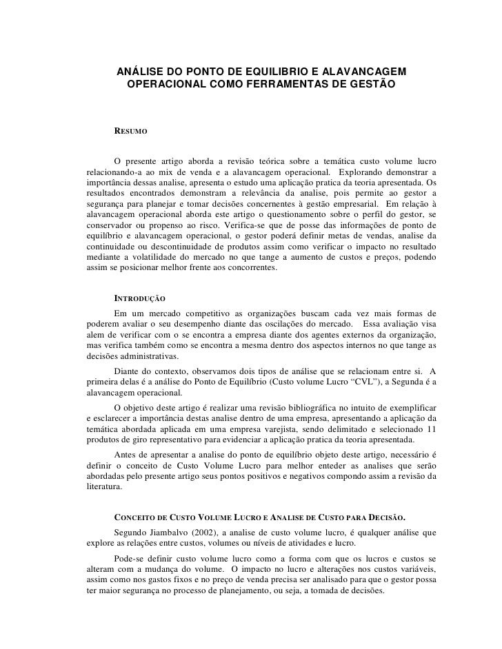 ANÁLISE DO PONTO DE EQUILIBRIO E ALAVANCAGEM         OPERACIONAL COMO FERRAMENTAS DE GESTÃO       RESUMO        O presente...