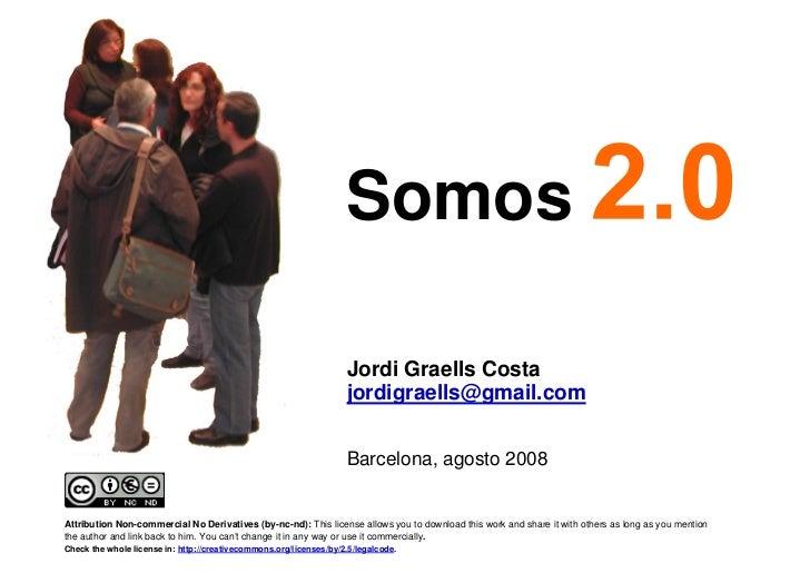 Somos                                                                          Jordi Graells Costa                        ...