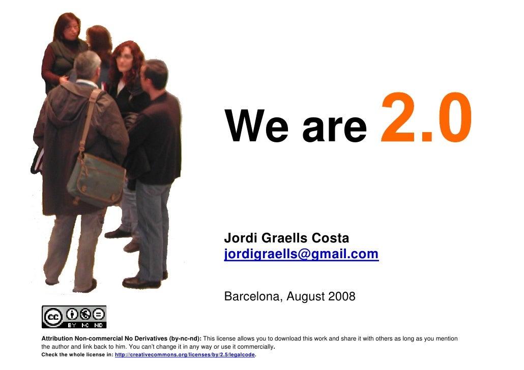 We are                                                                          Jordi Graells Costa                       ...