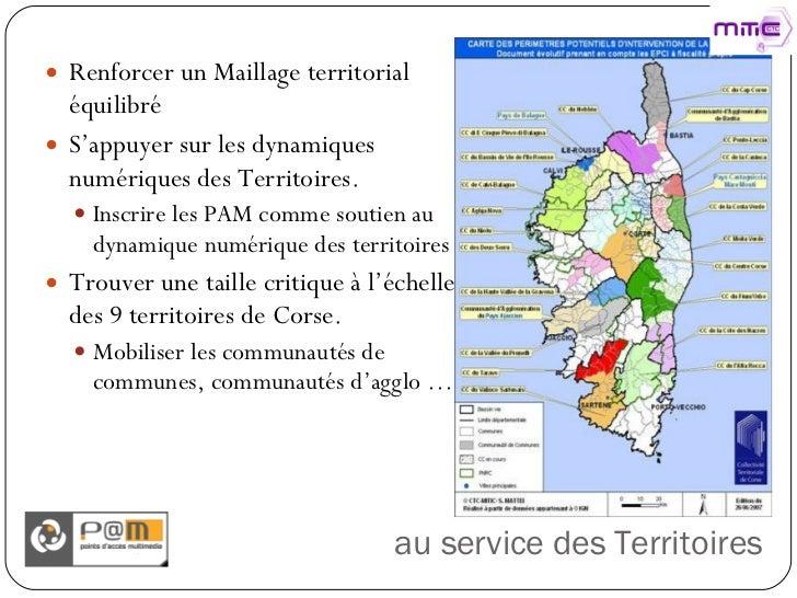 au service des Territoires <ul><li>Renforcer un Maillage territorial équilibré </li></ul><ul><li>S'appuyer sur les dynamiq...