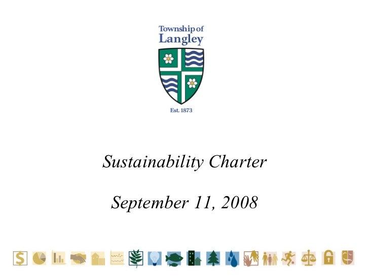 Sustainability Charter September 11, 2008