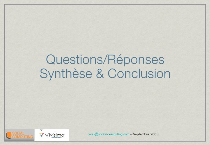 Questions/Réponses Synthèse & Conclusion