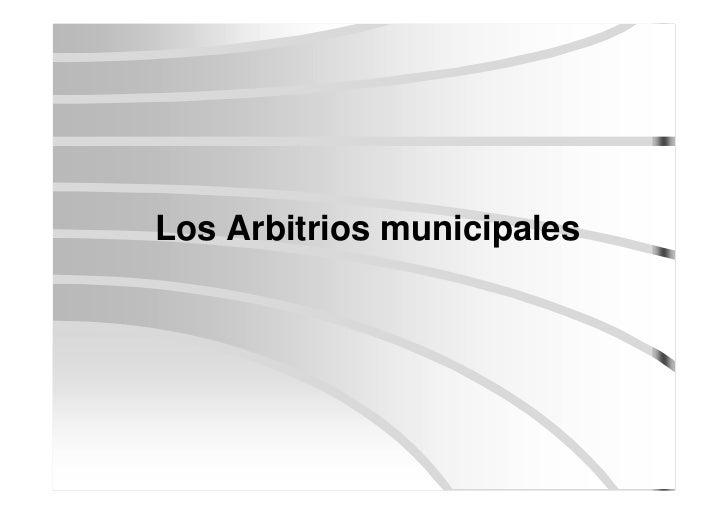 Los Arbitrios municipales