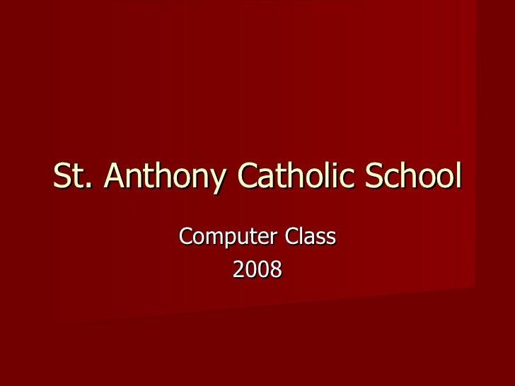 Computer Class 2008 St. Anthony Catholic School