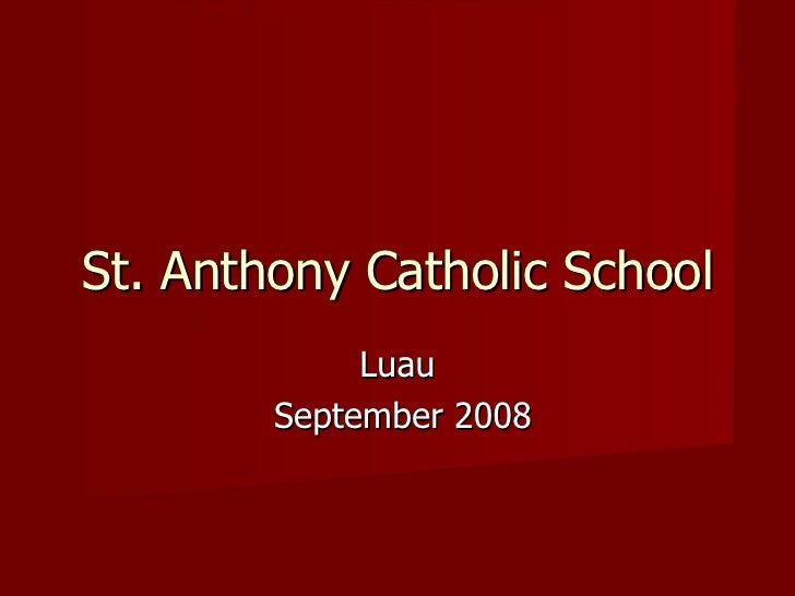 Luau September 2008 St. Anthony Catholic School