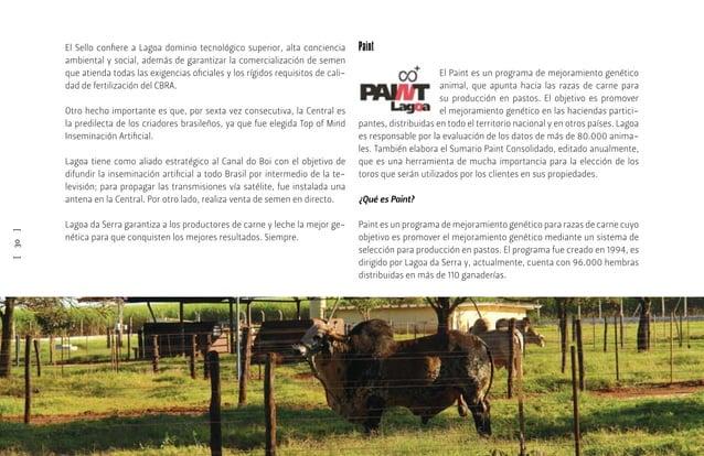 [32] El sumario permite al ganadero escoger con seguridad los animales que mejor atiendan sus necesidades, pues indica las...