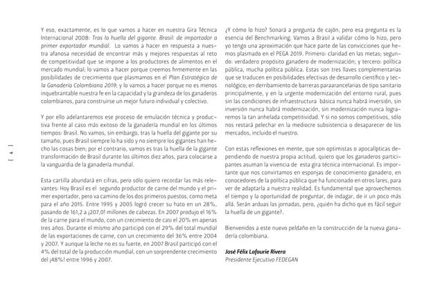 [5] Sección uno Brasil: impacto empresarización sector agropecuario 9 Brasil: impacto empresarización ganadería 10 Secci...