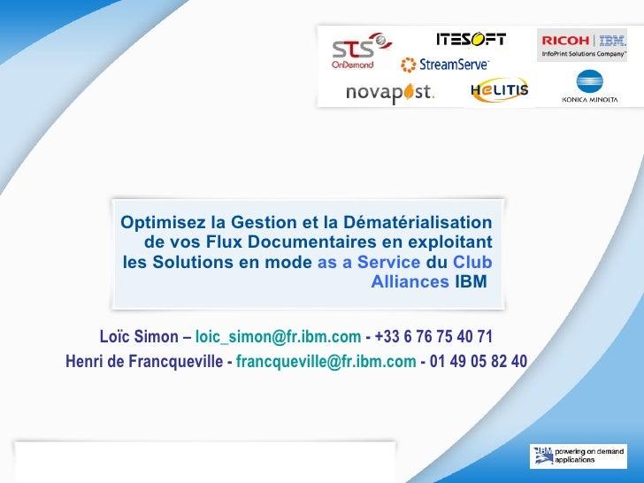 Optimisez la Gestion et la Dématérialisation de vos Flux Documentaires en exploitant les Solutions en mode  as a Service  ...