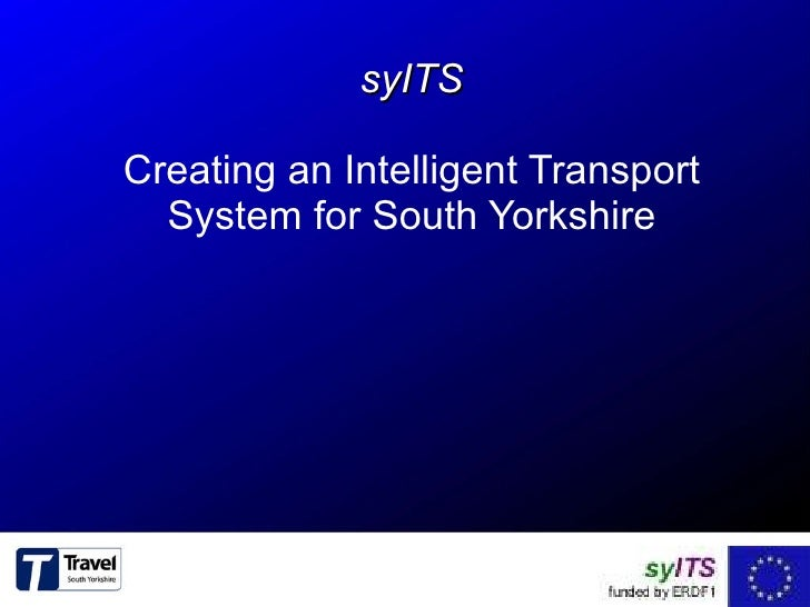 syITS Creating an Intelligent Transport System for South Yorkshire