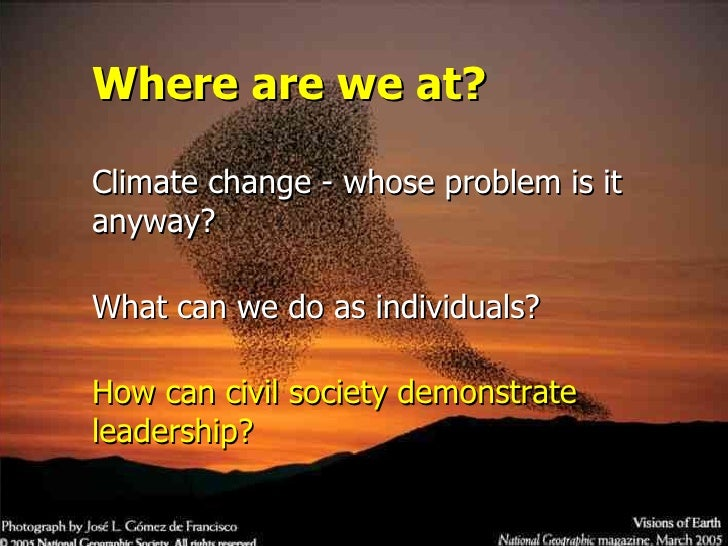 Building our credibility and advocating for change based on what we do, not what we say. </li></ul>