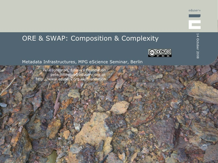 ORE & SWAP: Composition & Complexity Metadata Infrastructures, MPG eScience Seminar, Berlin
