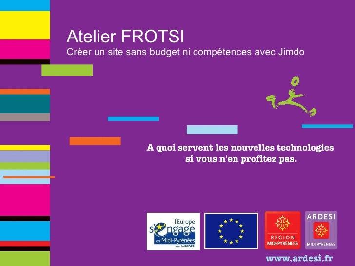 Atelier FROTSI Créer un site sans budget ni compétences avec Jimdo