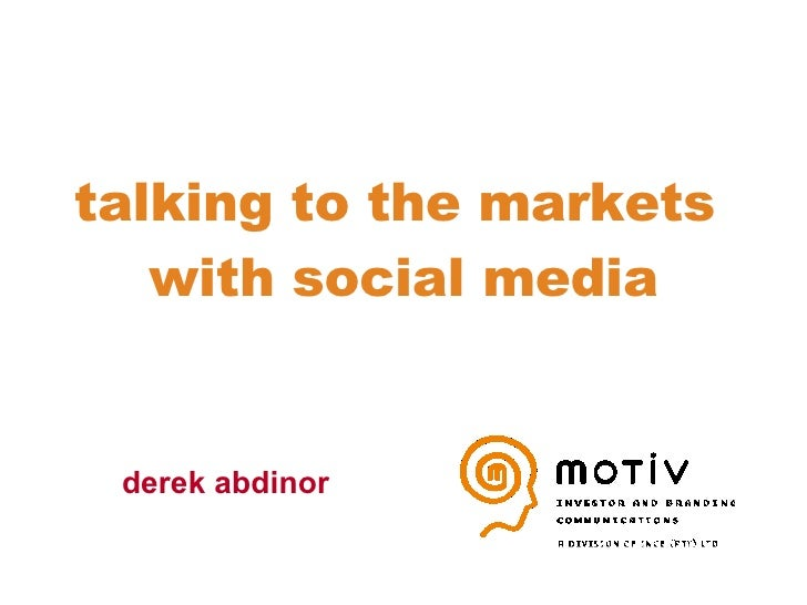 talking to the markets  with social media derek abdinor