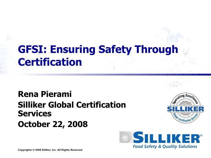 gfsi certification safety silliker ensuring global through services slideshare