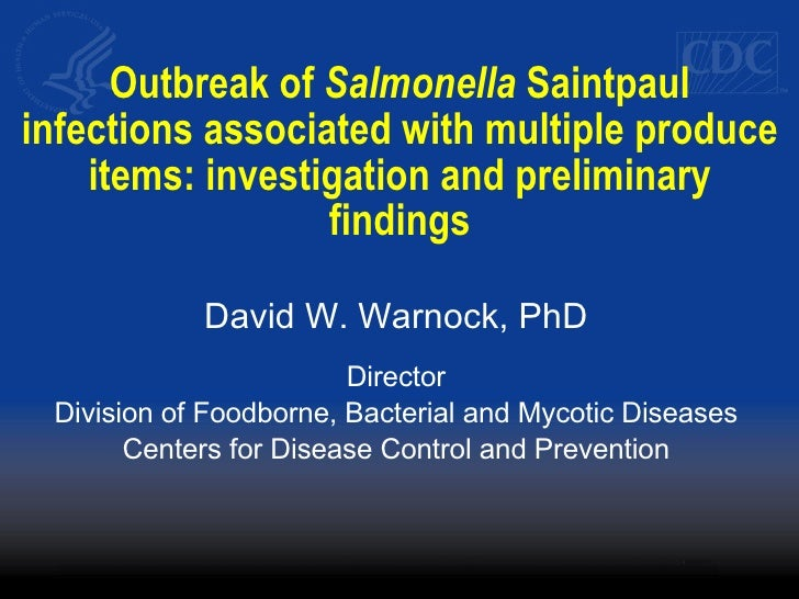 Outbreak of  Salmonella  Saintpaul infections associated with multiple produce items: investigation and preliminary findin...