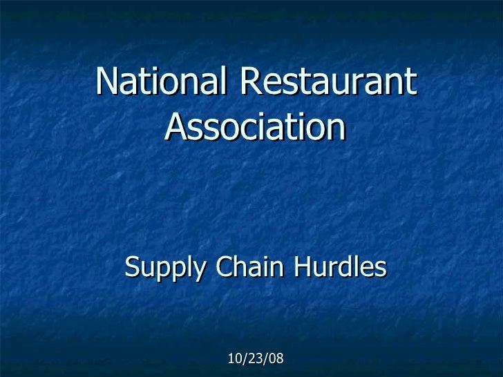 National Restaurant Association Supply Chain Hurdles 10/23/08