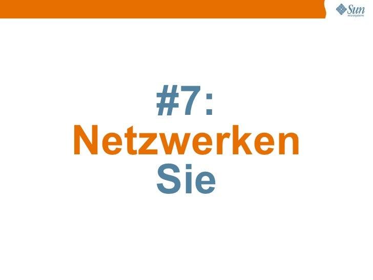 #7: Netzwerken     Sie