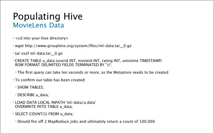 Hive Query Language Utility Statements ▪   SHOW TABLES [table_name | table_name_pattern]  ▪   DESCRIBE [EXTENDED] table_na...