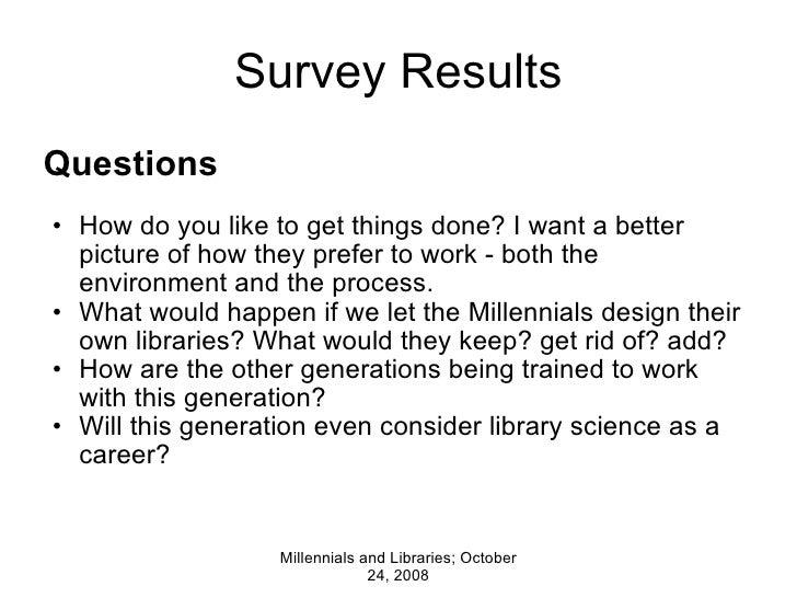 Survey Results <ul><li>Questions   </li></ul><ul><li> </li></ul><ul><ul><li>How do you like to get things done? I want a ...