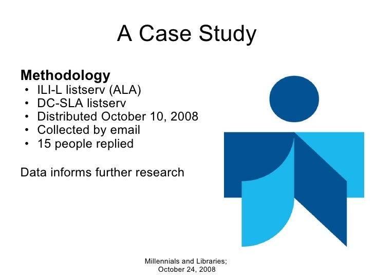 A Case Study <ul><li>Methodology </li></ul><ul><ul><li>ILI-L listserv (ALA) </li></ul></ul><ul><ul><li>DC-SLA listserv </l...