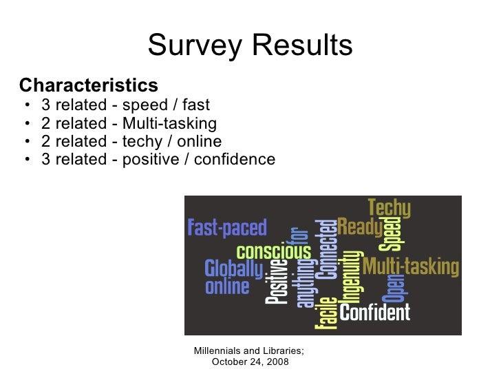 Survey Results <ul><li>Characteristics </li></ul><ul><ul><li>3 related - speed / fast  </li></ul></ul><ul><ul><li>2 relate...